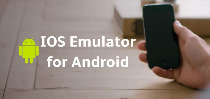ios-emulator-for-android